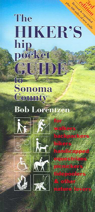 The Hiker's Hip Pocket Guide to Sonoma County By Lorentzen, Bob
