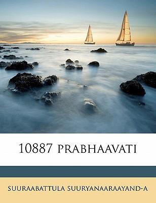 10887 Prabhaavati by Suuryanaaraayand-A, Suuraabattula [Paperback]